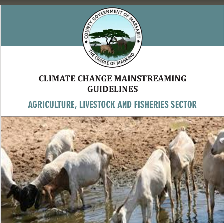 Marsabit - Agriculture, Livestock and Fisheries Sector - Climate Change Mainstreaming Guidelines